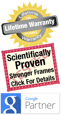 Lifetime Warranty and Proven Stronger Frames