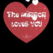 MirrorAnimationsTheMirrorLovesYou