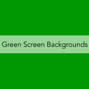 Green Screen Backgrounds
